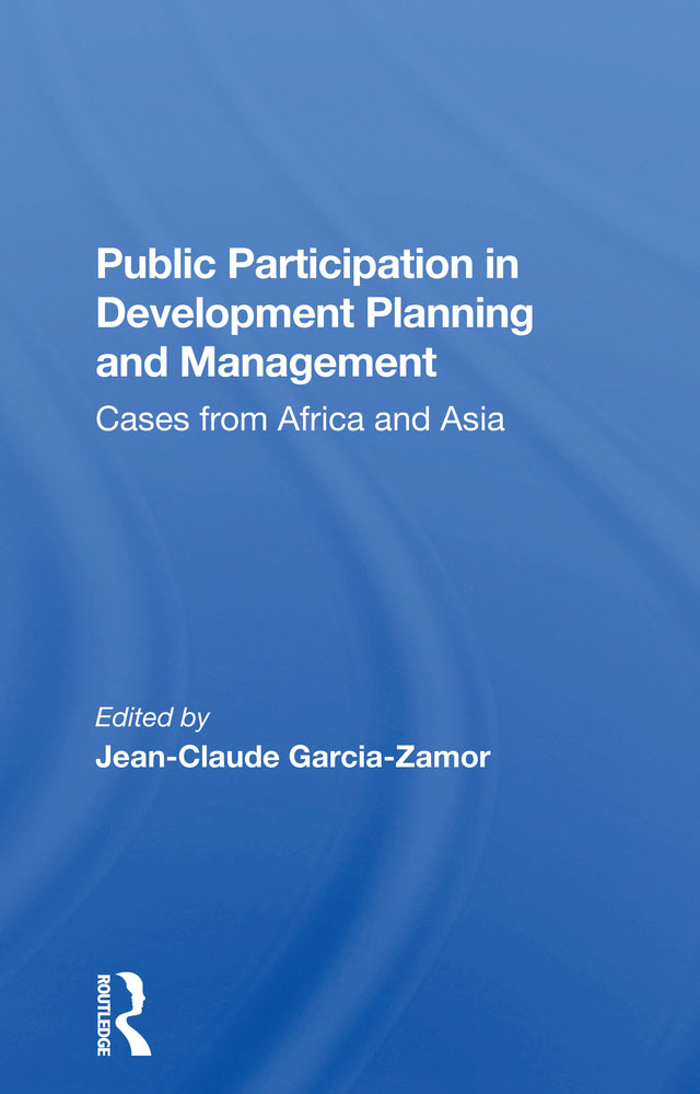 Public Participation In Development Planning And Management: Cases From Africa And Asia book cover