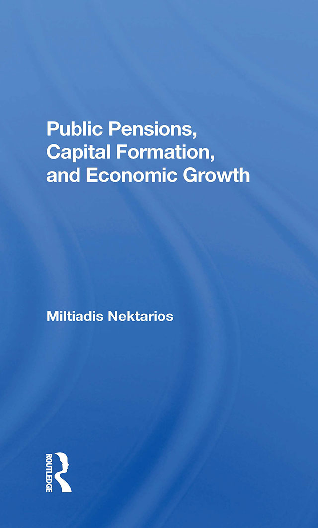 Public Pensions, Capital Formation, And Economic Growth: 1st Edition (Hardback) book cover