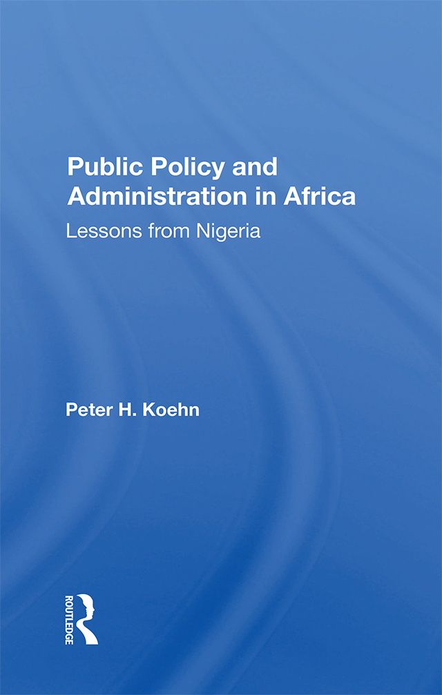 Public Policy And Administration In Africa: Lessons From Nigeria book cover
