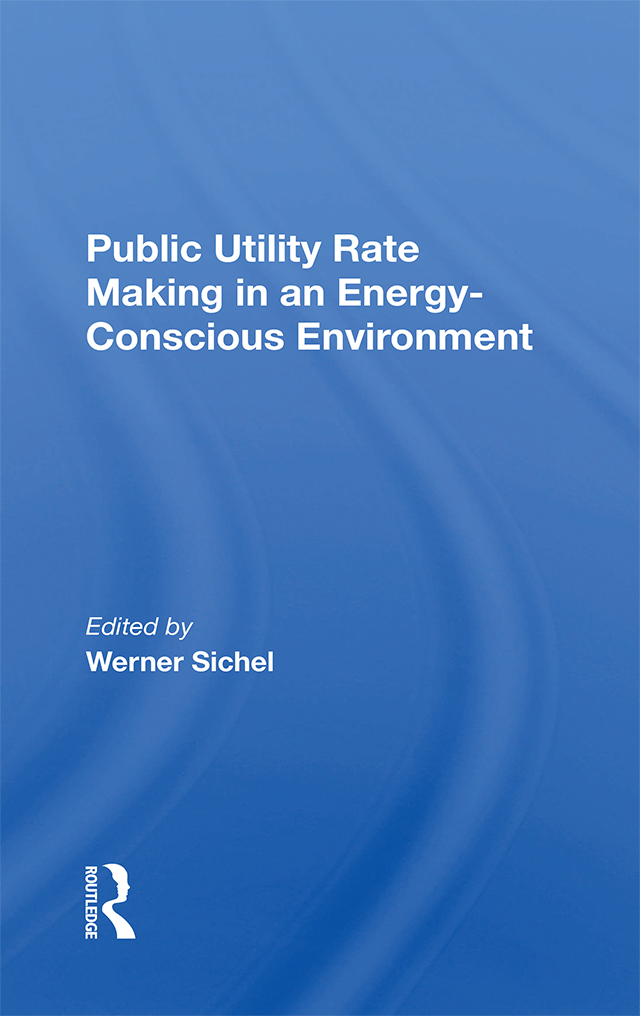 Public Utility Rate Making In An Energy Conscious Environment: 1st Edition (Hardback) book cover