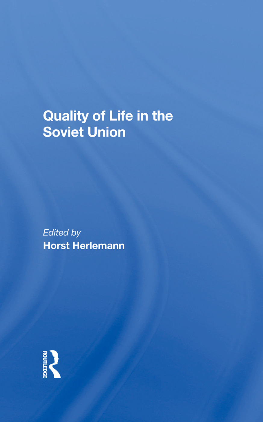 Quality of Life in the Soviet Union