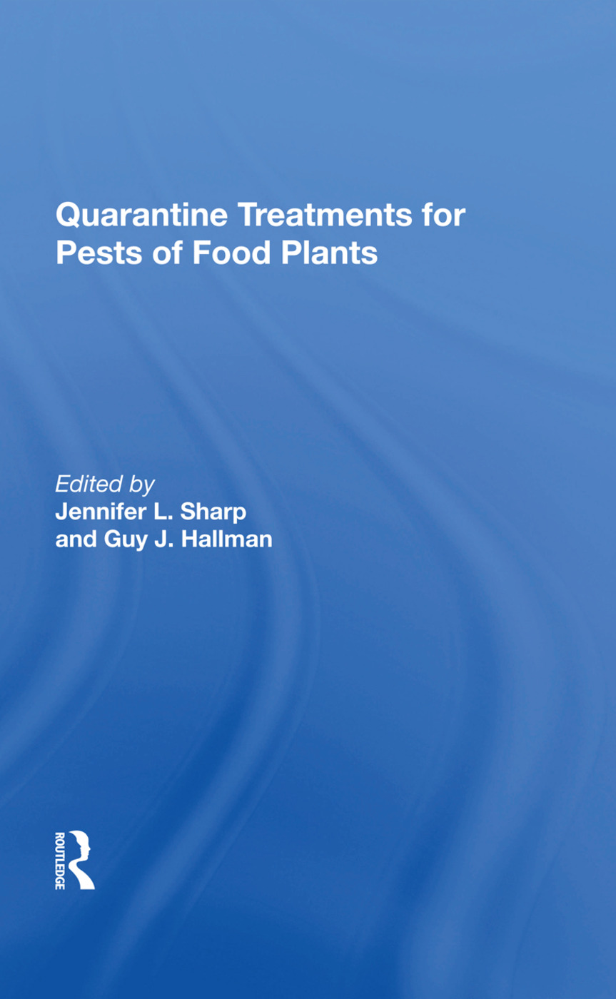 Quarantine Treatments For Pests Of Food Plants: 1st Edition (Hardback) book cover