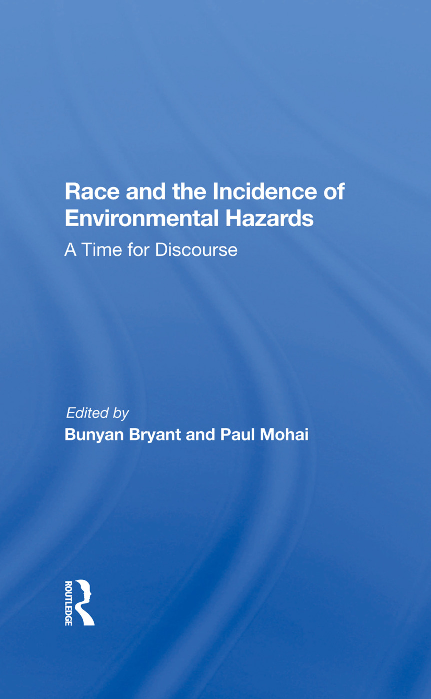 Environmental Racism: Reviewing the Evidence