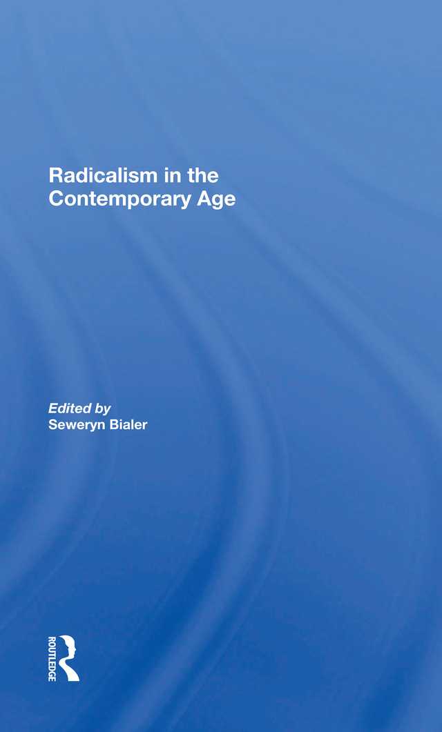 Radicalism In The Contemporary Age, Volume 1: Sources Of Contemporary Radicalism, 1st Edition (e-Book) book cover