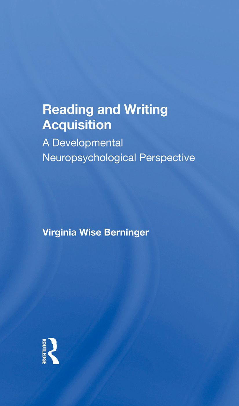 Reading And Writing Acquisition: A Developmental Neuropsychological Perspective, 1st Edition (Hardback) book cover