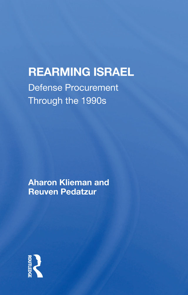 Rearming Israel: Defense Procurement Through The 1990s book cover