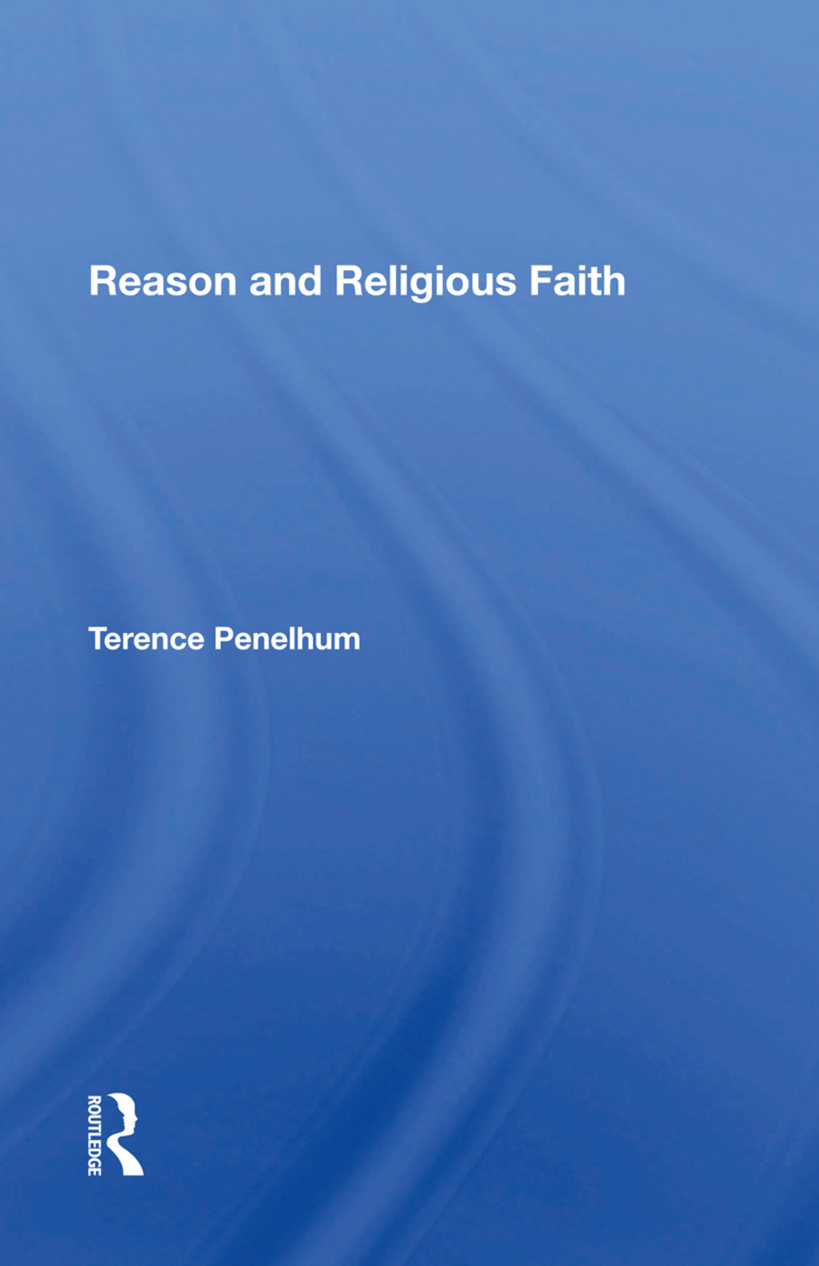 Reason And Religious Faith book cover