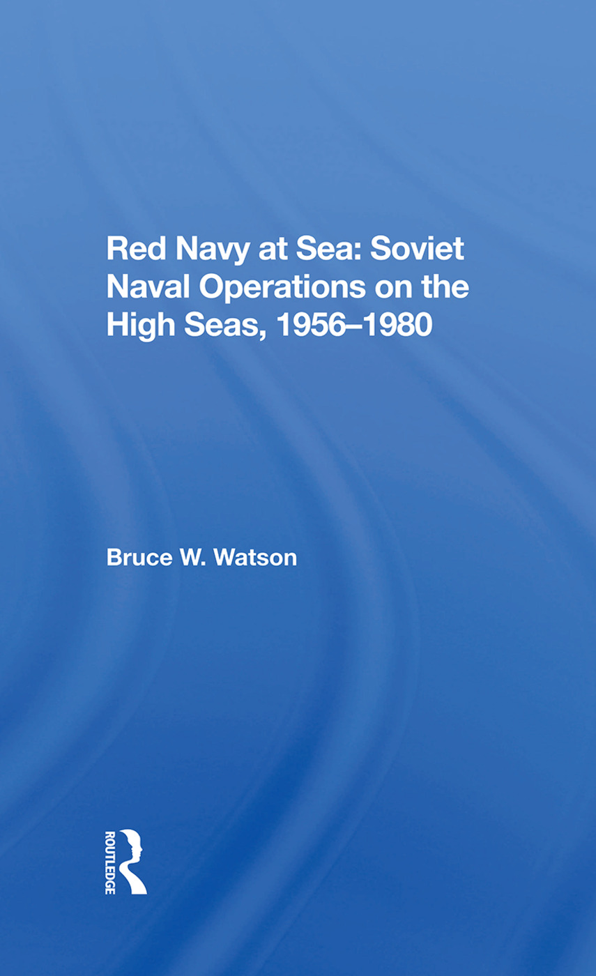 Red Navy At Sea: Soviet Naval Operations On The High Seas, 19561980 book cover