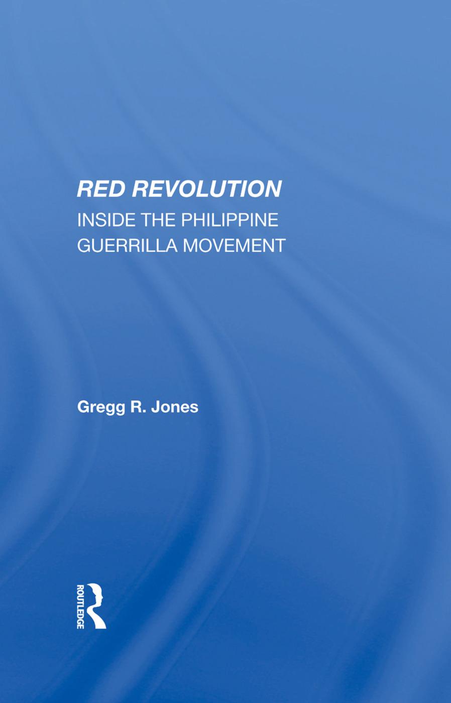 Red Revolution: Inside The Philippine Guerrilla Movement, 1st Edition (e-Book) book cover