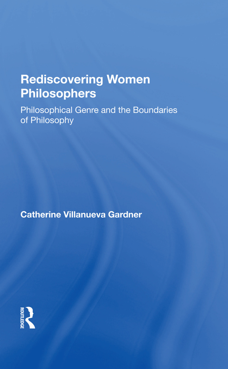Rediscovering Women Philosophers: Genre And The Boundaries Of Philosophy, 1st Edition (Hardback) book cover