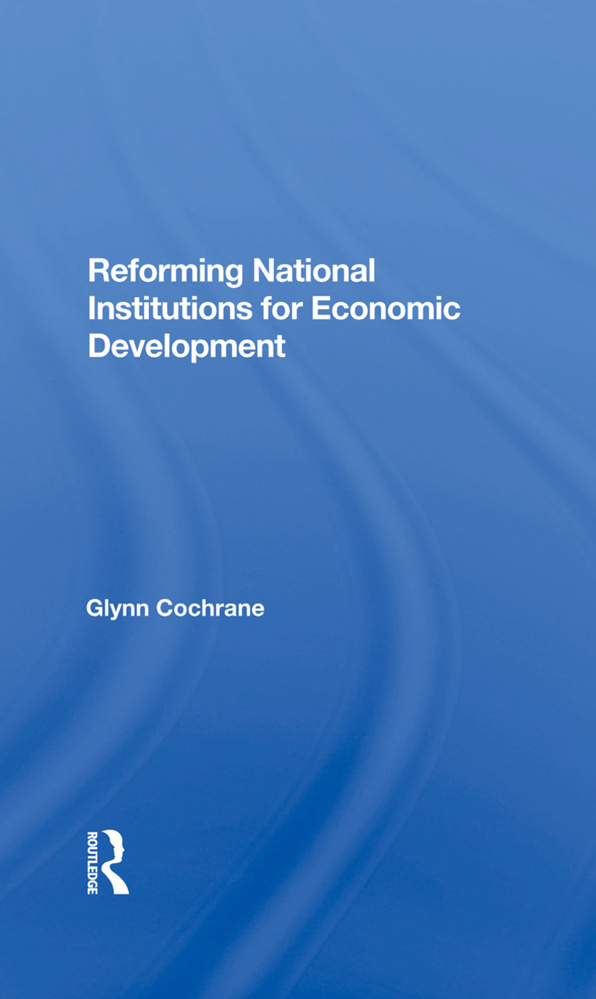 Reforming National Institutions For Economic Development: 1st Edition (Hardback) book cover