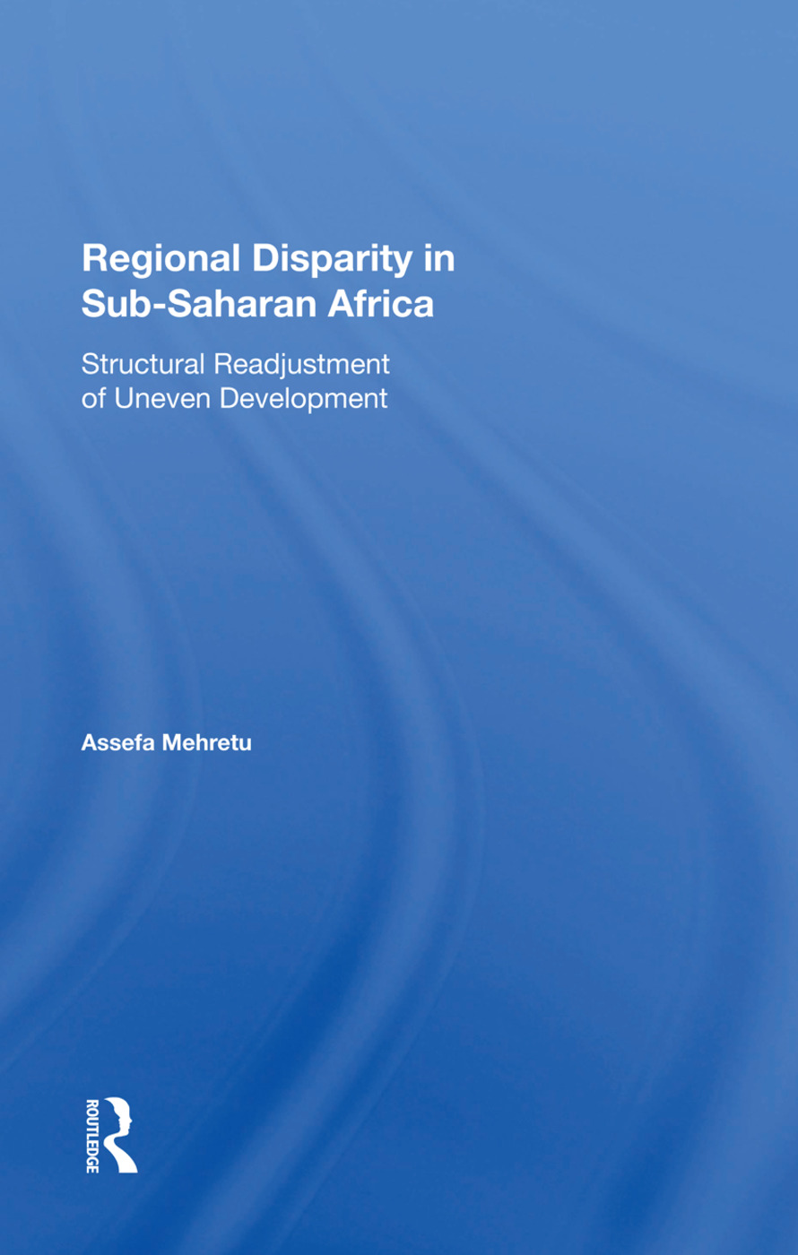 Regional Disparity In Subsaharan Africa: Structural Readjustment Of Uneven Development, 1st Edition (Hardback) book cover
