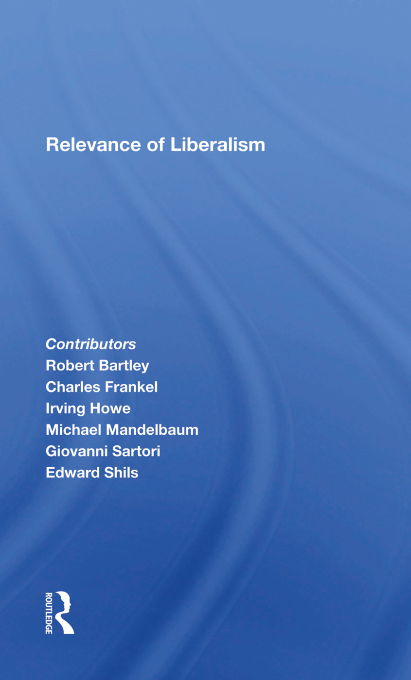 Relevance Of Liberalism/h: 1st Edition (Hardback) book cover