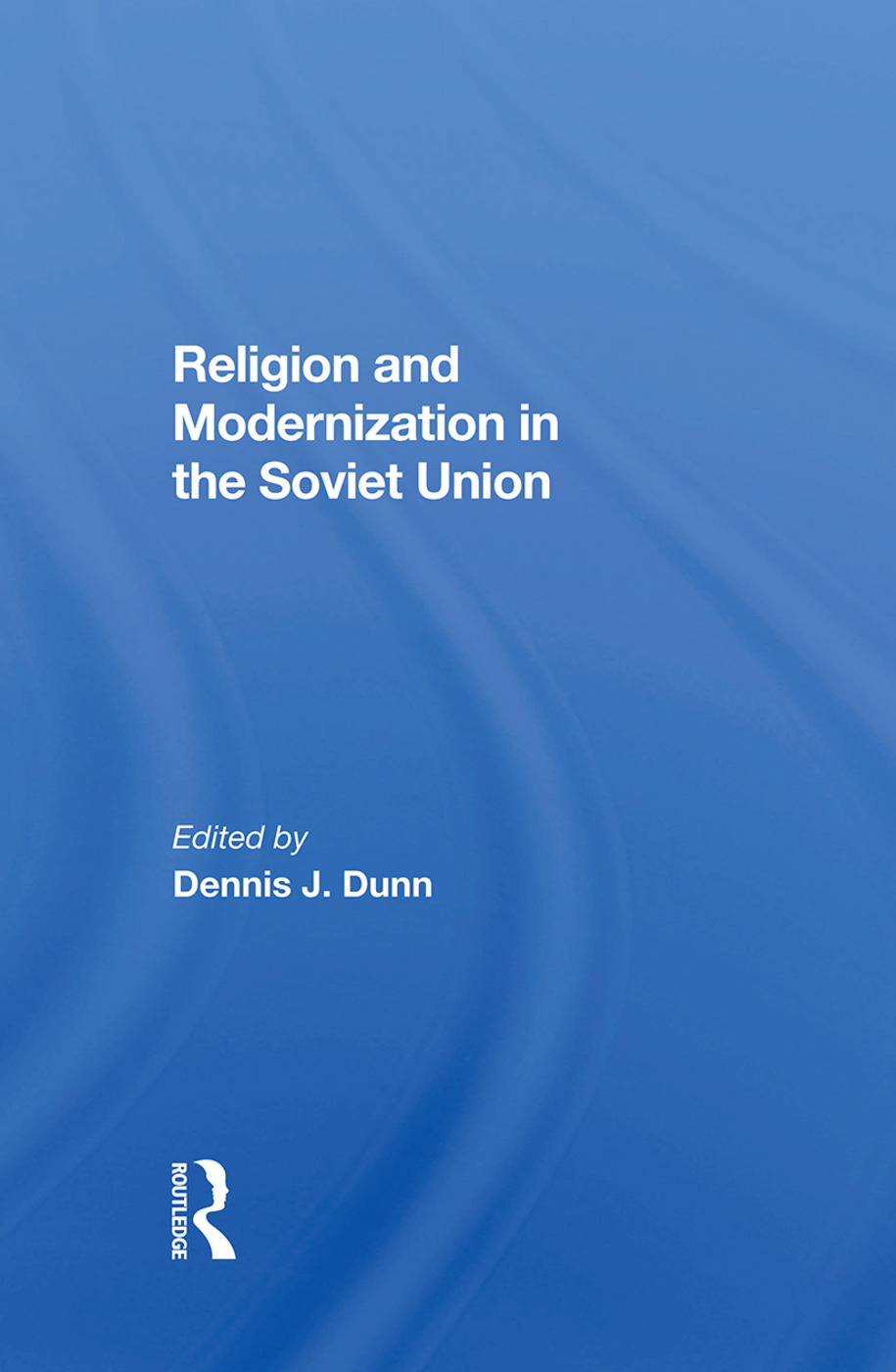 Religion And Modernization In The Soviet Union: 1st Edition (Hardback) book cover