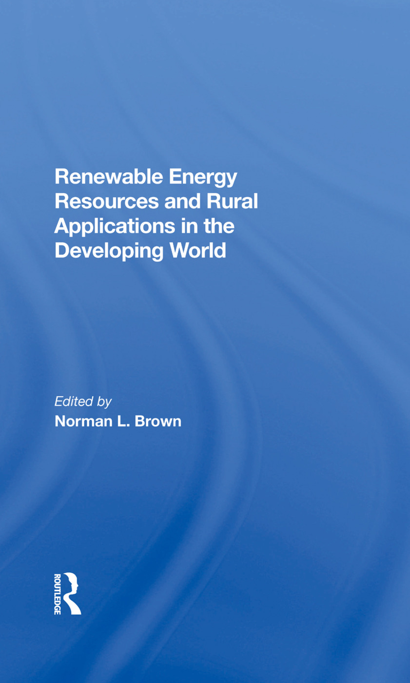 Renewable Energy Resources And Rural Applications In The Developing World: 1st Edition (Hardback) book cover