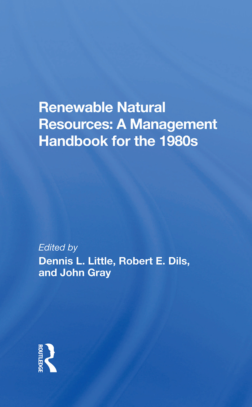 Renewable Natural Resources: A Management Handbook For The Eighties, 1st Edition (Hardback) book cover