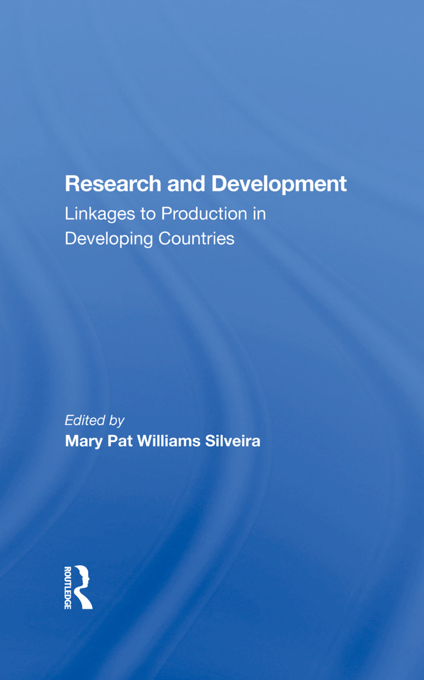 Research And Development: Linkages To Production In Developing Countries, 1st Edition (Hardback) book cover