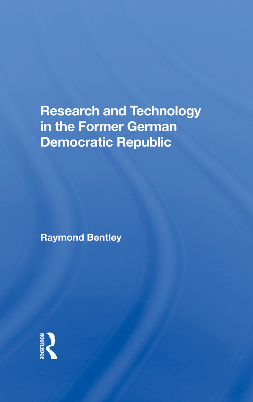 Research And Technology In The Former German Democratic Republic: 1st Edition (Hardback) book cover