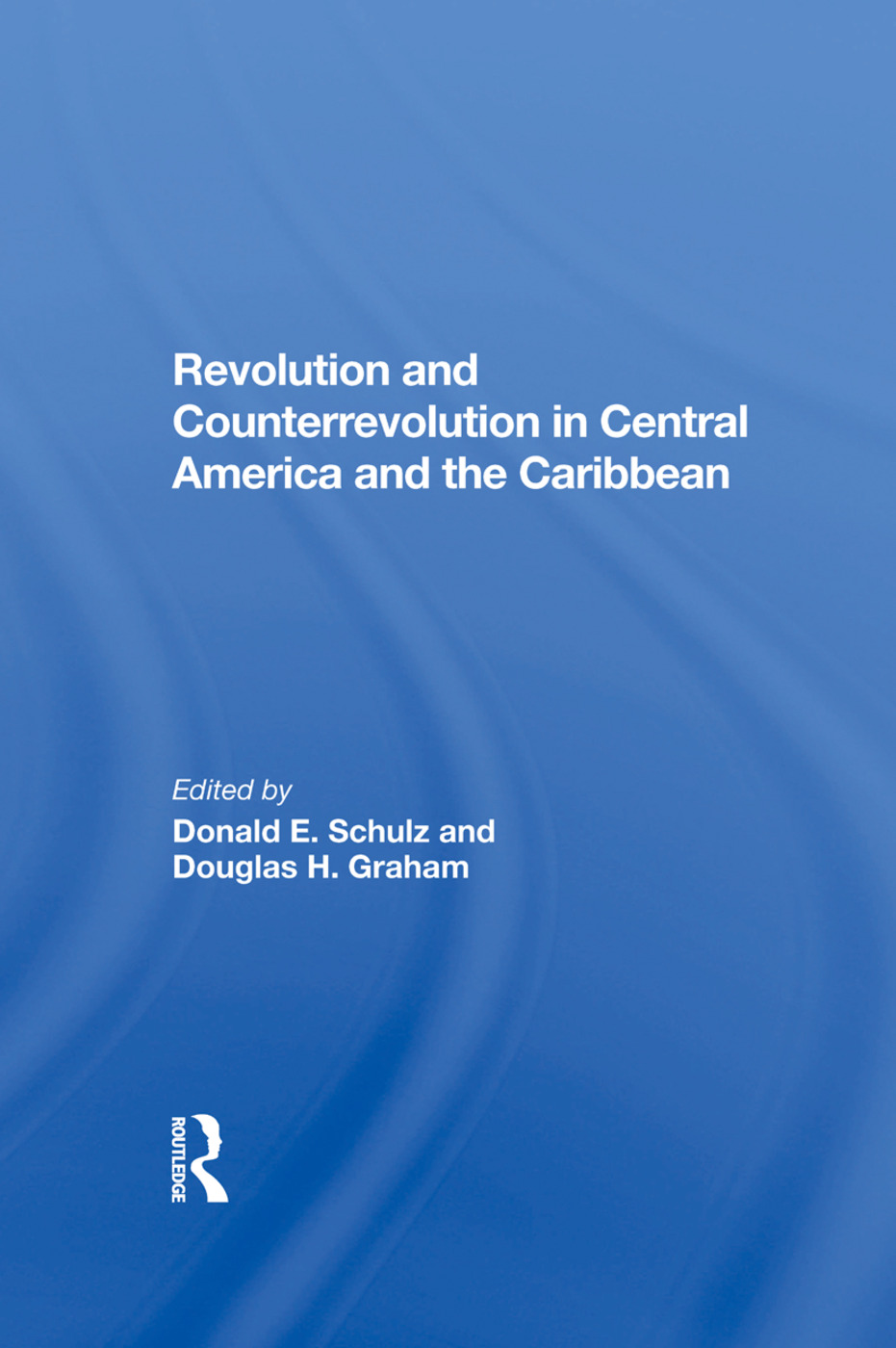 Revolution And Counterrevolution In Central America And The Caribbean: 1st Edition (Hardback) book cover