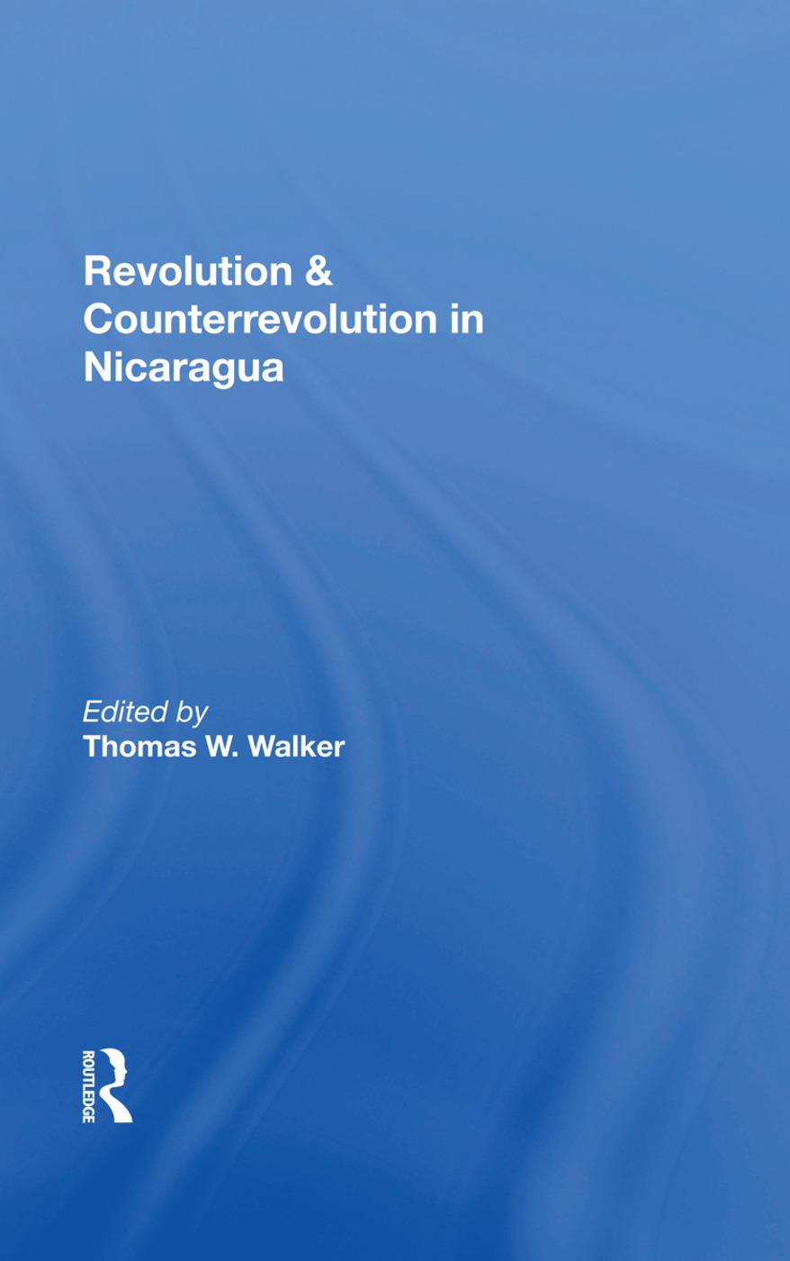Revolution And Counterrevolution In Nicaragua: 1st Edition (Hardback) book cover