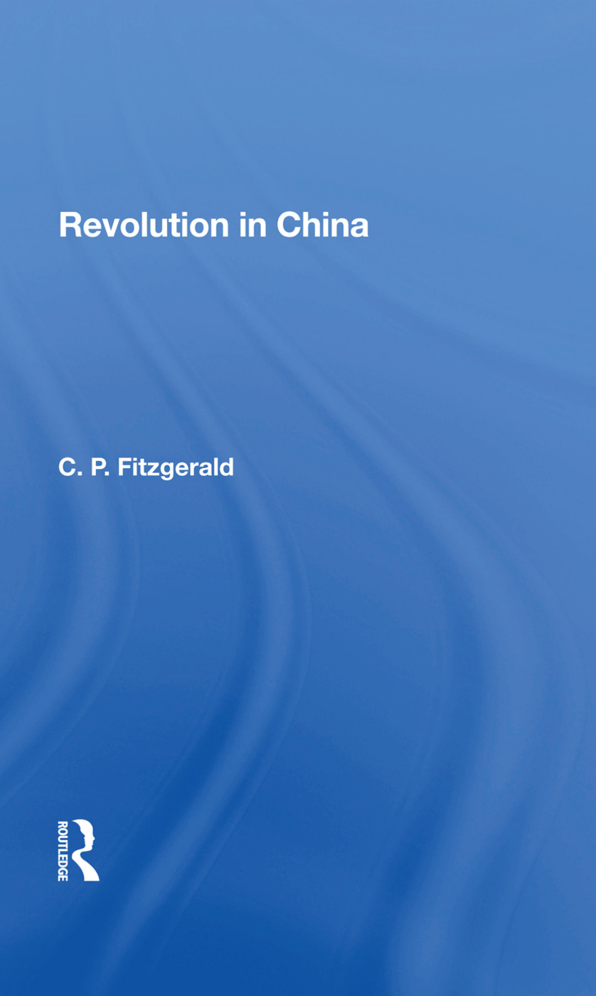 Revolution In China: 1st Edition (Hardback) book cover