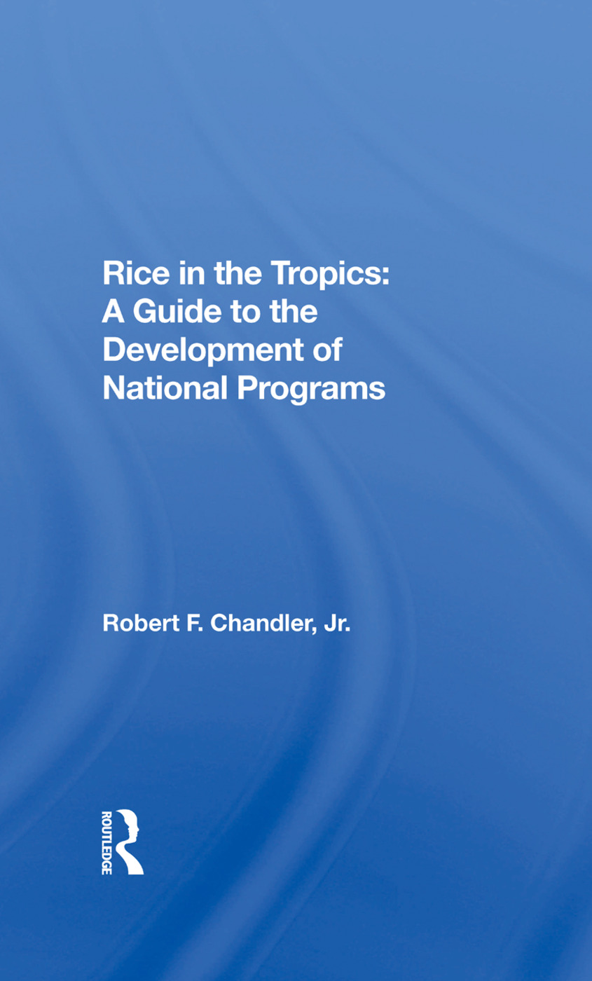 Rice in the Tropics: A Guide to the Development of National Programs