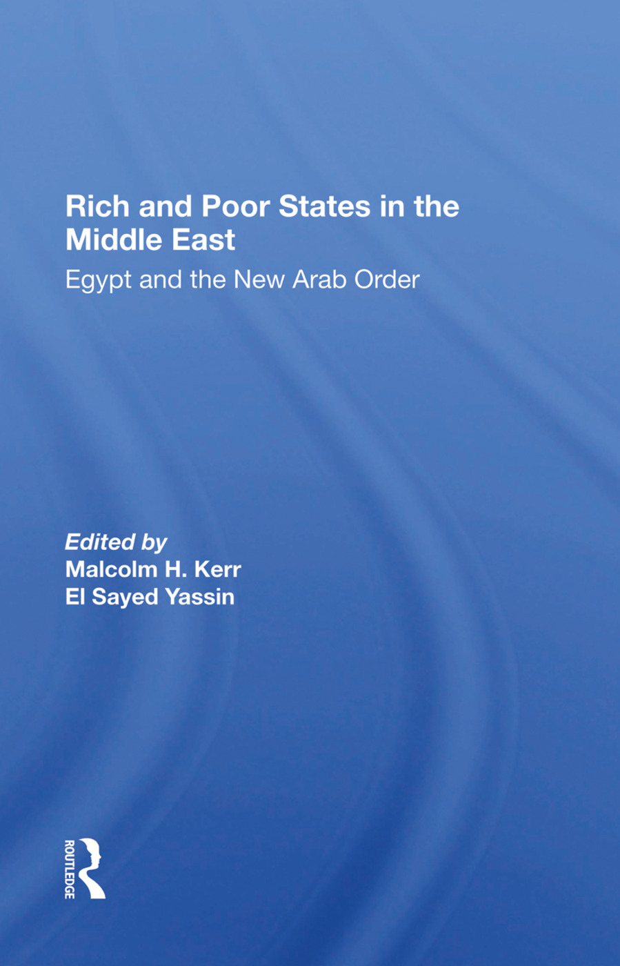 Rich And Poor States In The Middle East: Egypt And The New Arab Order, 1st Edition (Hardback) book cover