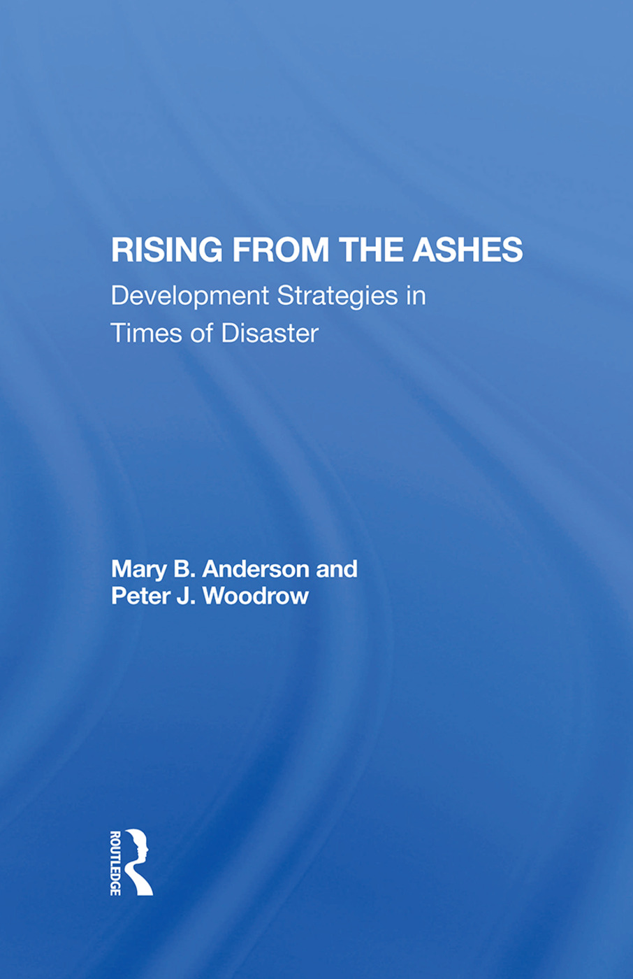 Rising From The Ashes: Development Strategies In Times Of Disaster, 1st Edition (Hardback) book cover
