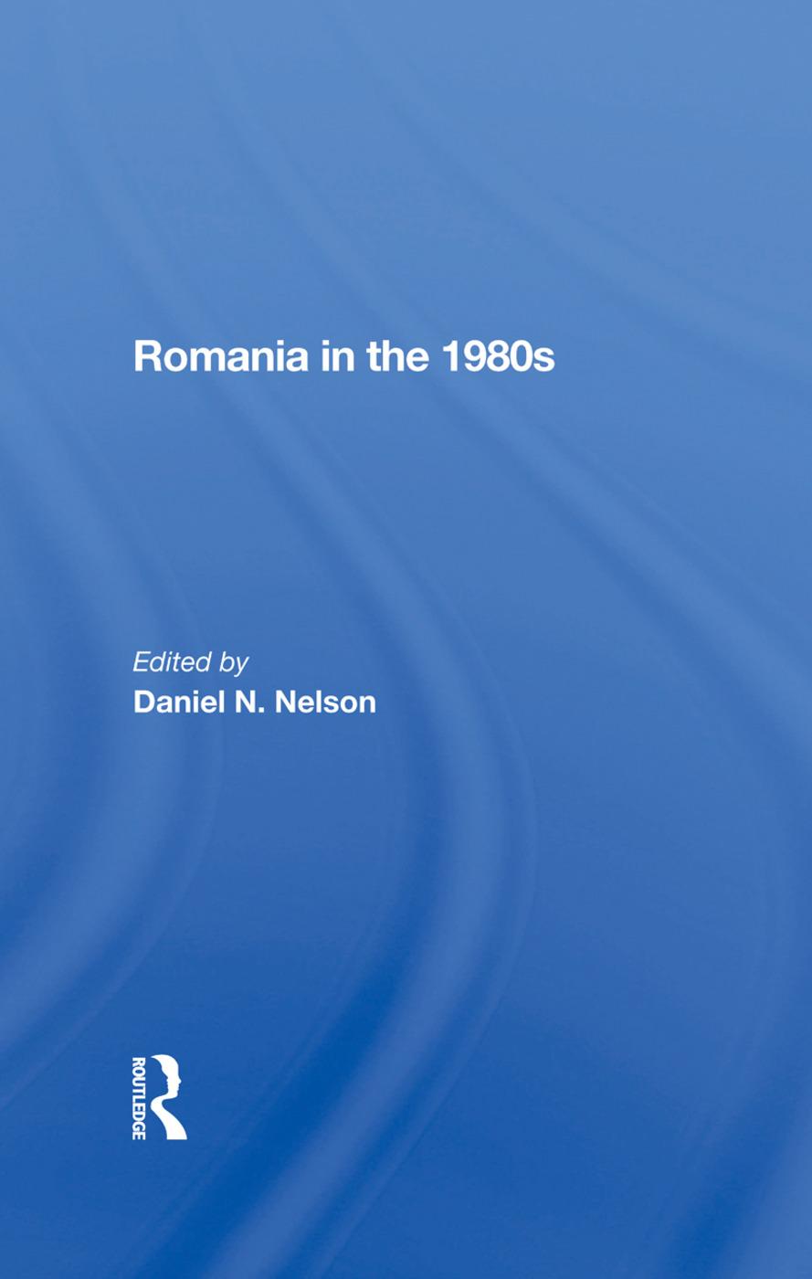 Romania In The 1980s: 1st Edition (Hardback) book cover