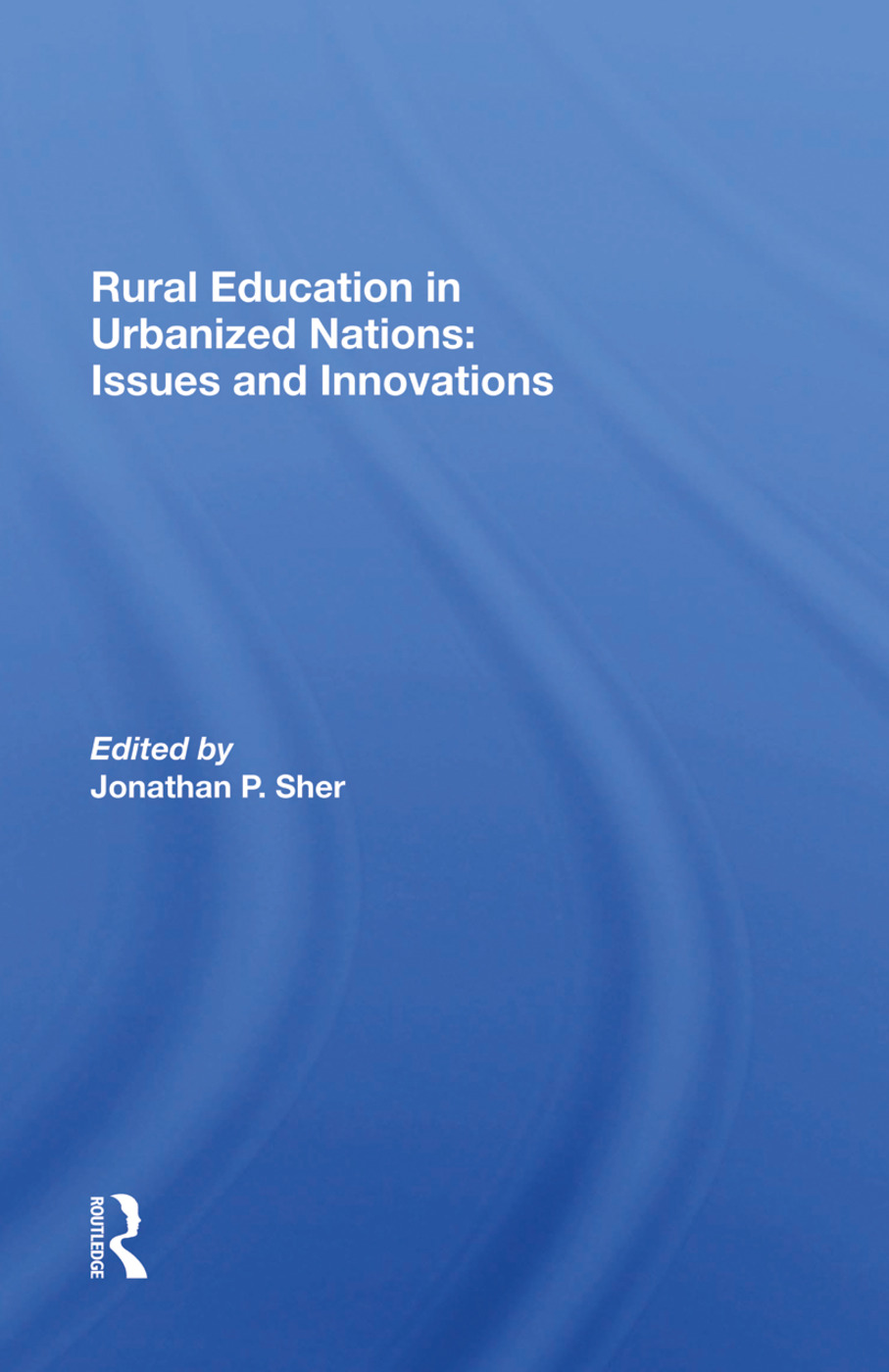 Rural Education In Urbanized Nations: Issues And Innovations, 1st Edition (Hardback) book cover