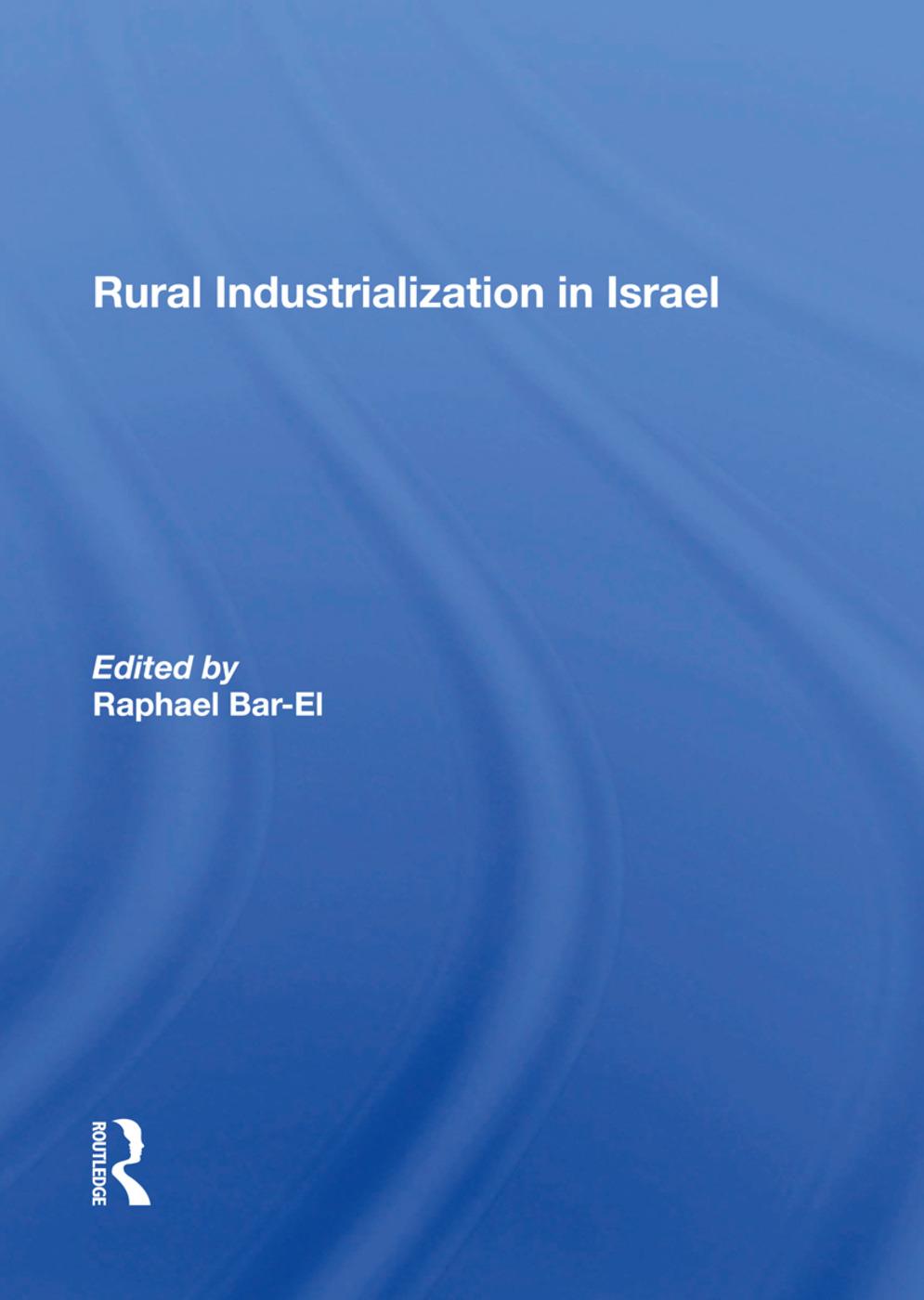 Rural Industrialization In Israel: 1st Edition (Hardback) book cover