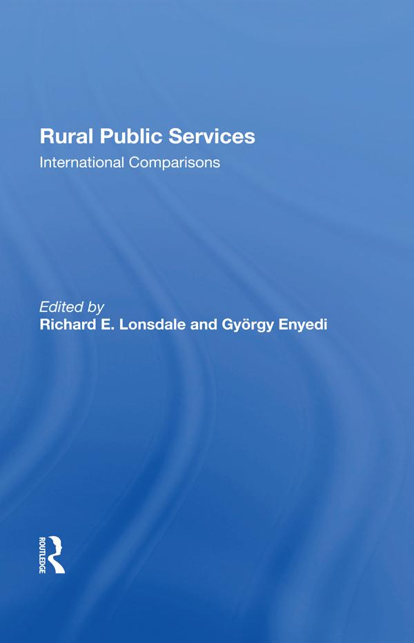 Rural Public Services: International Comparisons, 1st Edition (e-Book) book cover