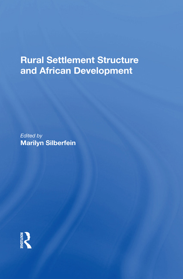Rural Settlement Structure And African Development book cover