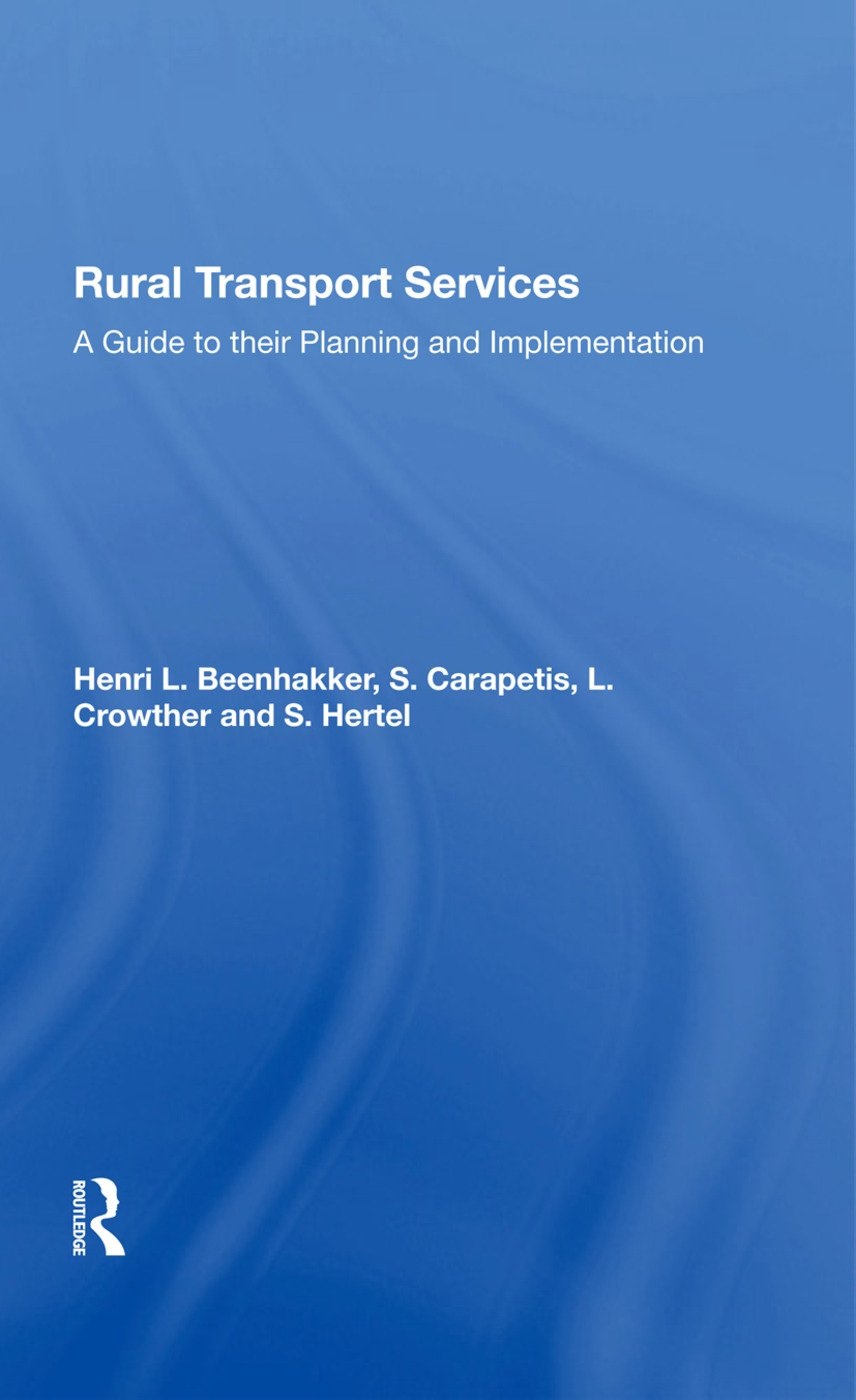 Rural Transport Services: A Guide To Their Planning And Execution, 1st Edition (Hardback) book cover