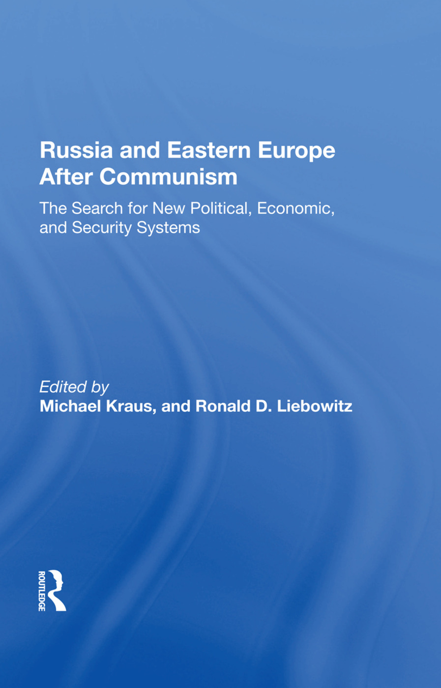 Russia And Eastern Europe After Communism: The Search For New Political, Economic, And Security Systems, 1st Edition (Hardback) book cover