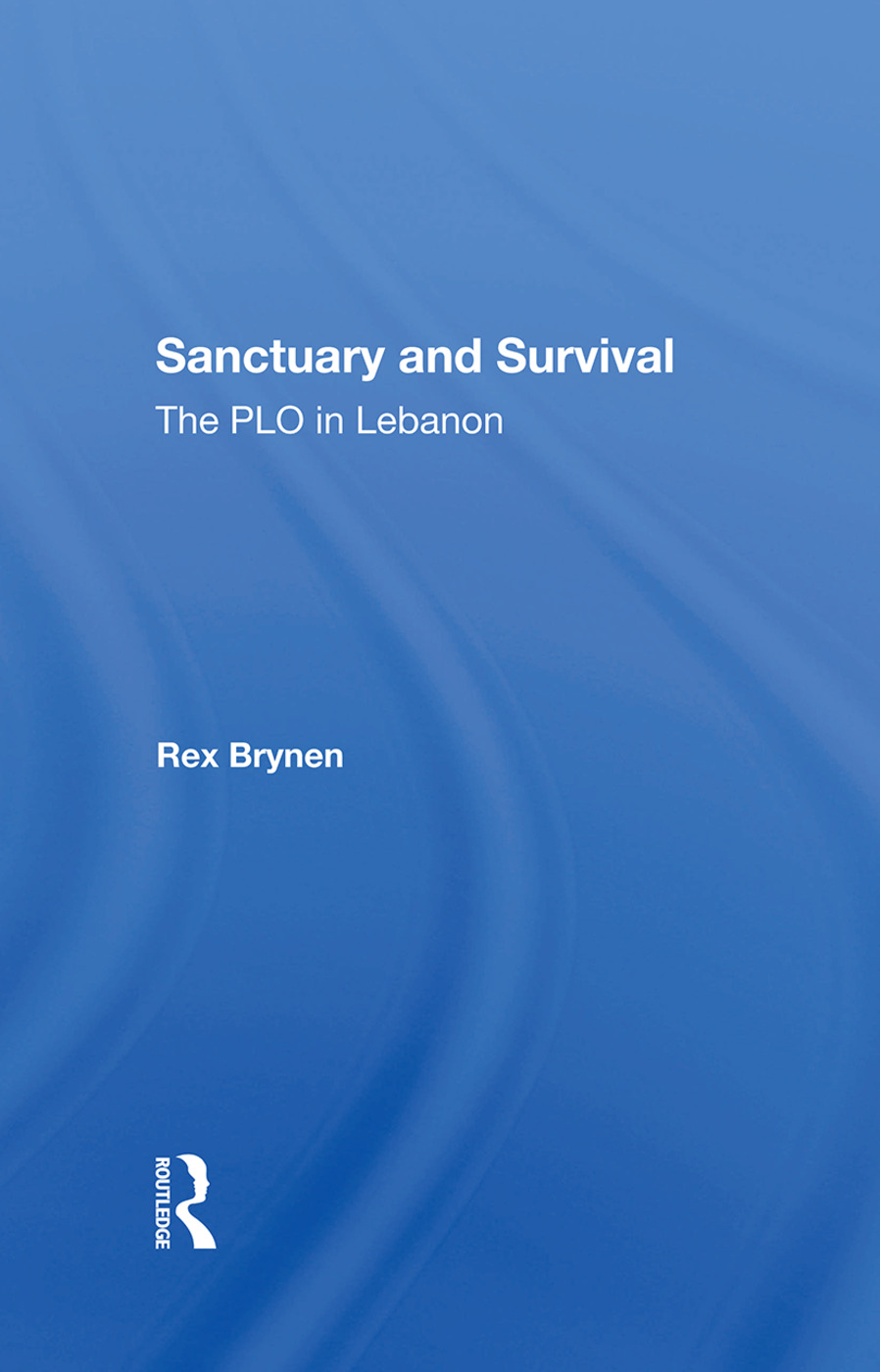 Sanctuary And Survival: The Plo In Lebanon, 1st Edition (Hardback) book cover