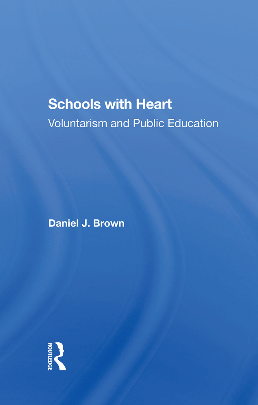 Schools With Heart: Voluntarism And Public Education book cover