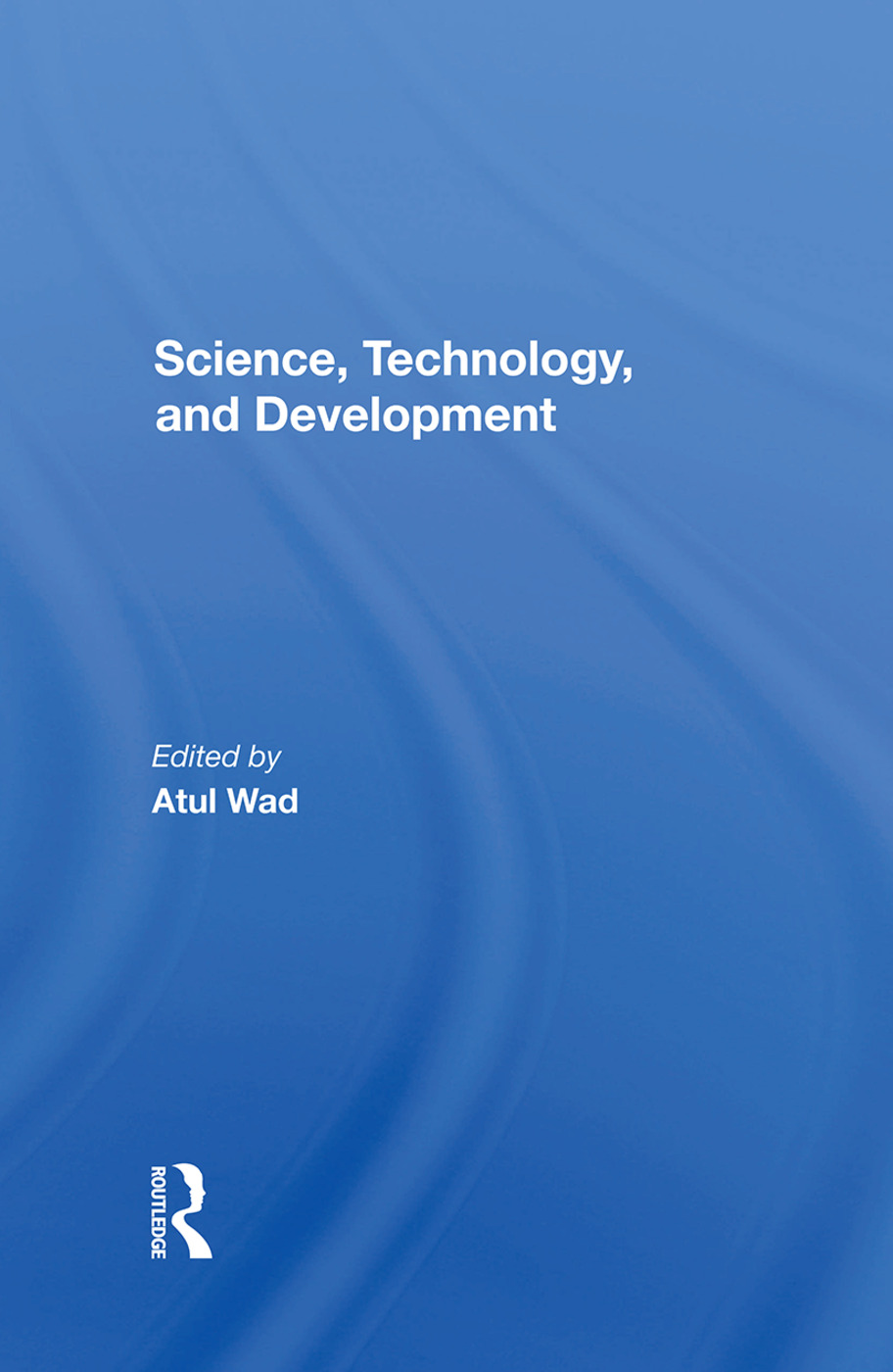 Science, Technology, And Development: 1st Edition (Hardback) book cover