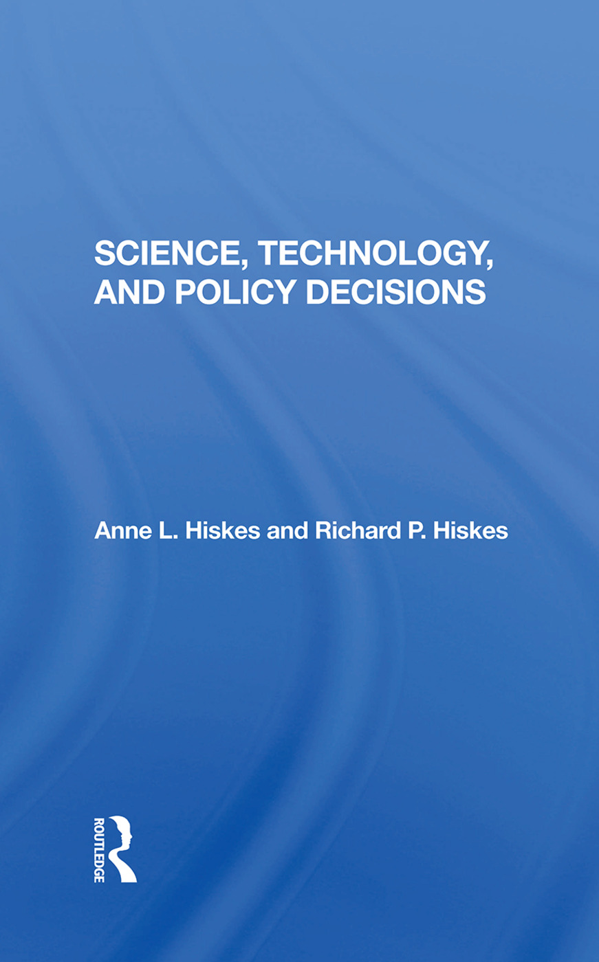 Science, Technology, And Policy Decisions: 1st Edition (Hardback) book cover