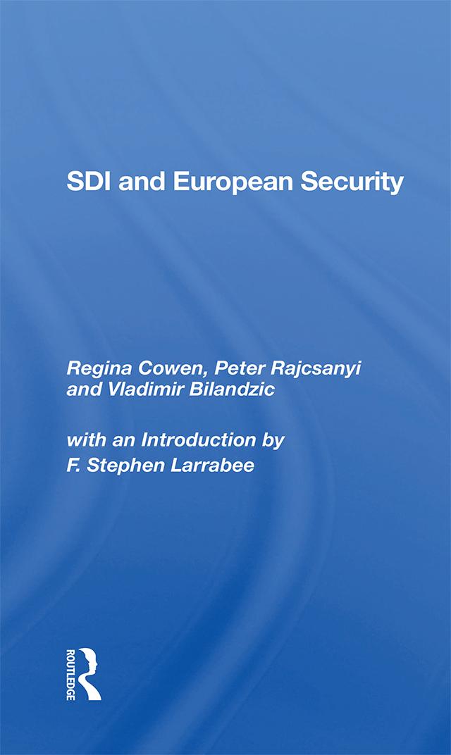 Sdi And European Security: 1st Edition (e-Book) book cover