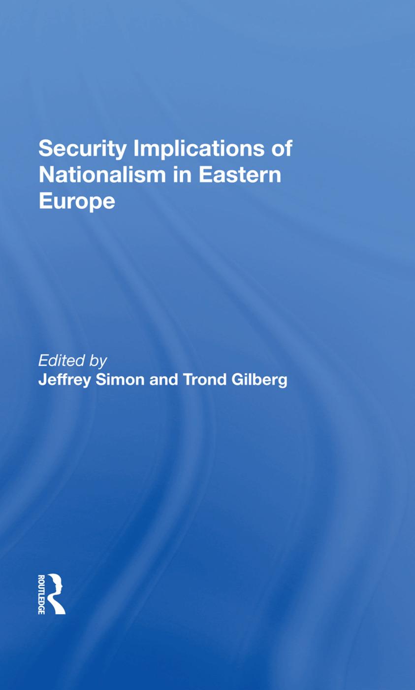 Security Implications of Nationalism in Eastern Europe