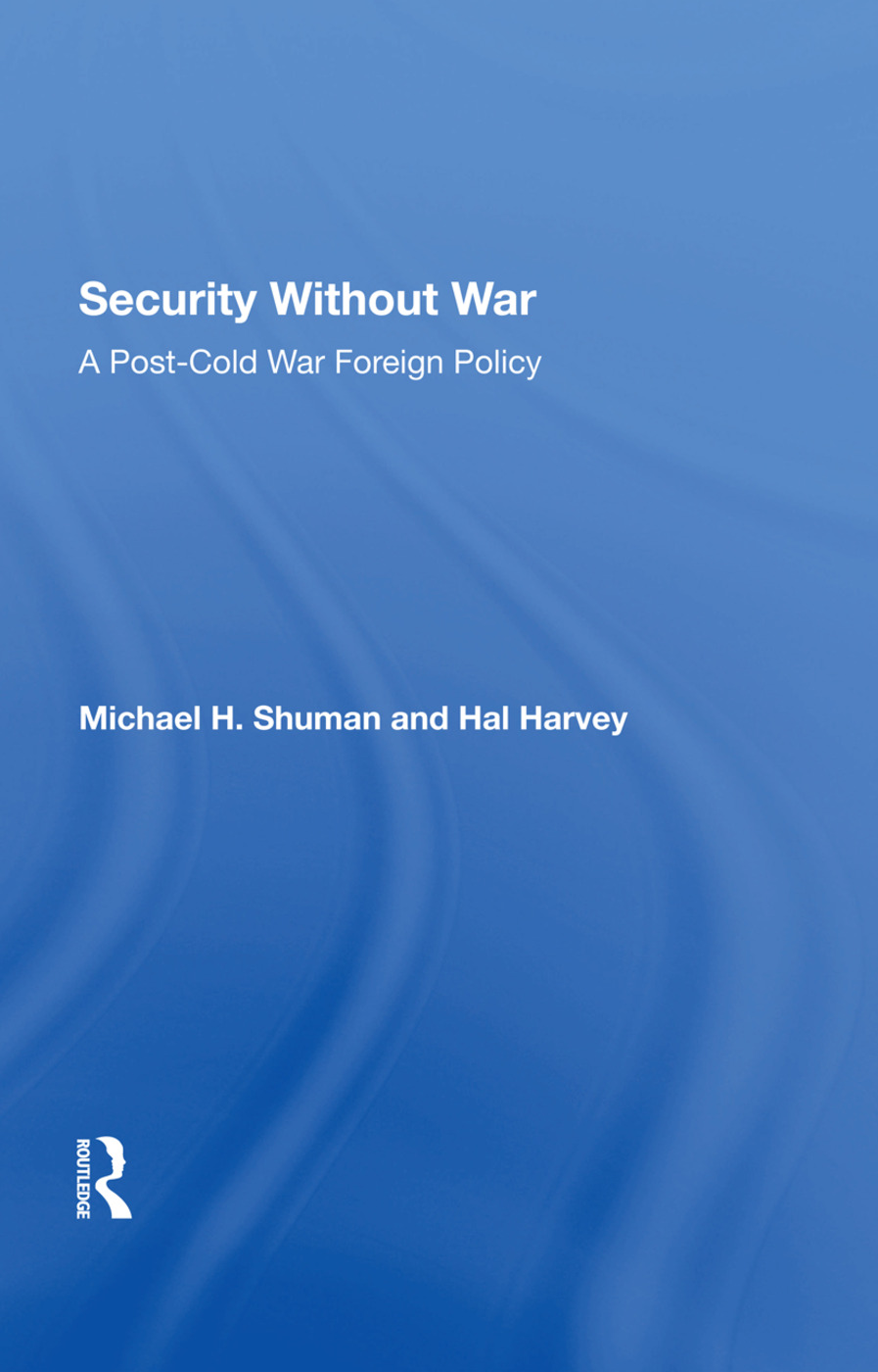 Security Without War: A Postcold War Foreign Policy, 1st Edition (Hardback) book cover