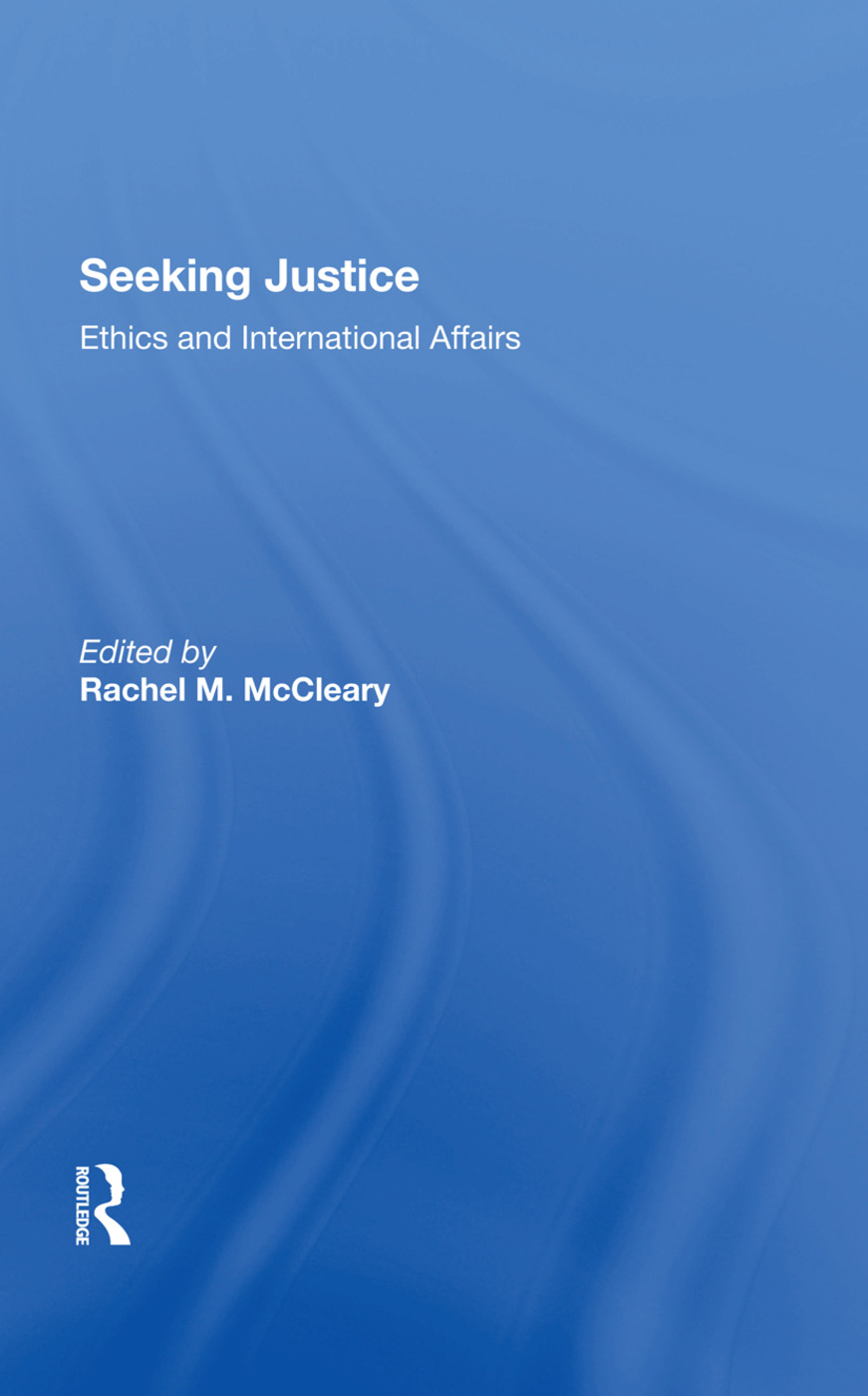 Seeking Justice: Ethics And International Affairs, 1st Edition (Hardback) book cover