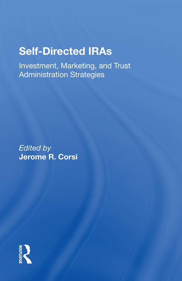 Selfdirected Iras: Investment, Marketing, And Trust Administration Strategies book cover