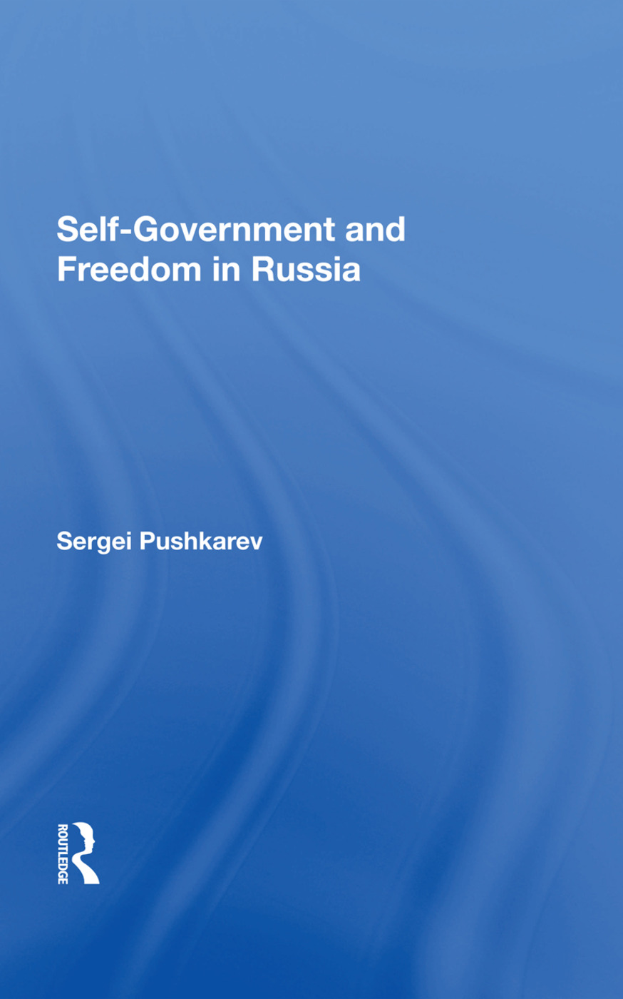 Selfgovernment And Freedom In Russia: 1st Edition (Hardback) book cover