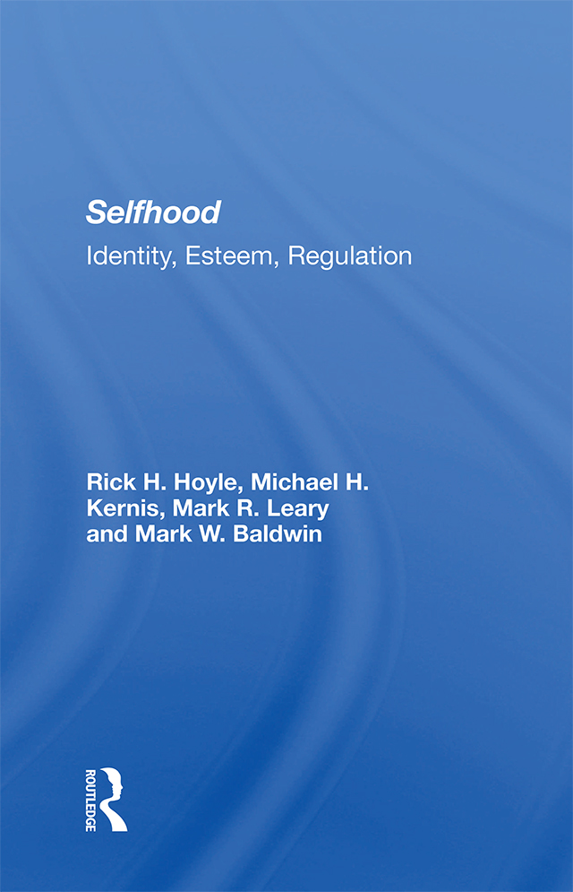 Selfhood: Identity, Esteem, Regulation, 1st Edition (Hardback) book cover
