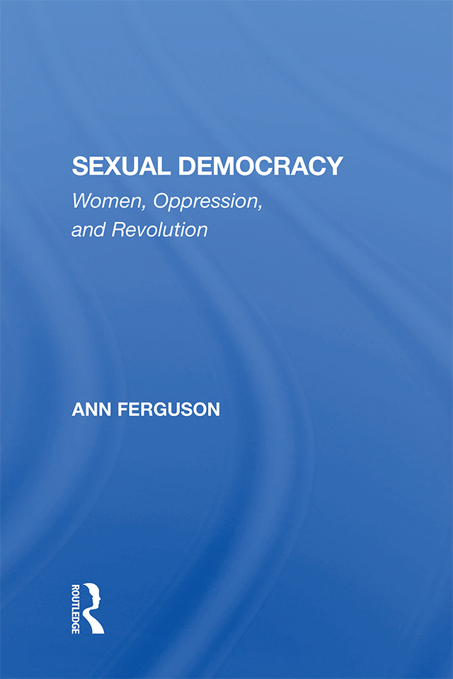 Sexual Democracy: Women, Oppression, And Revolution, 1st Edition (Hardback) book cover