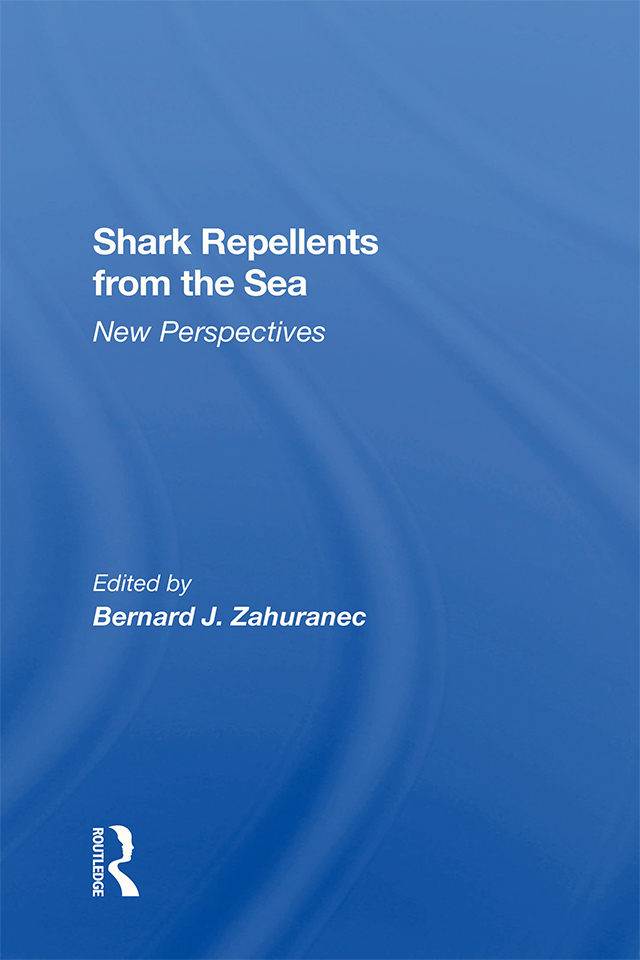 Shark Repellents From The Sea: New Perspectives, 1st Edition (Hardback) book cover