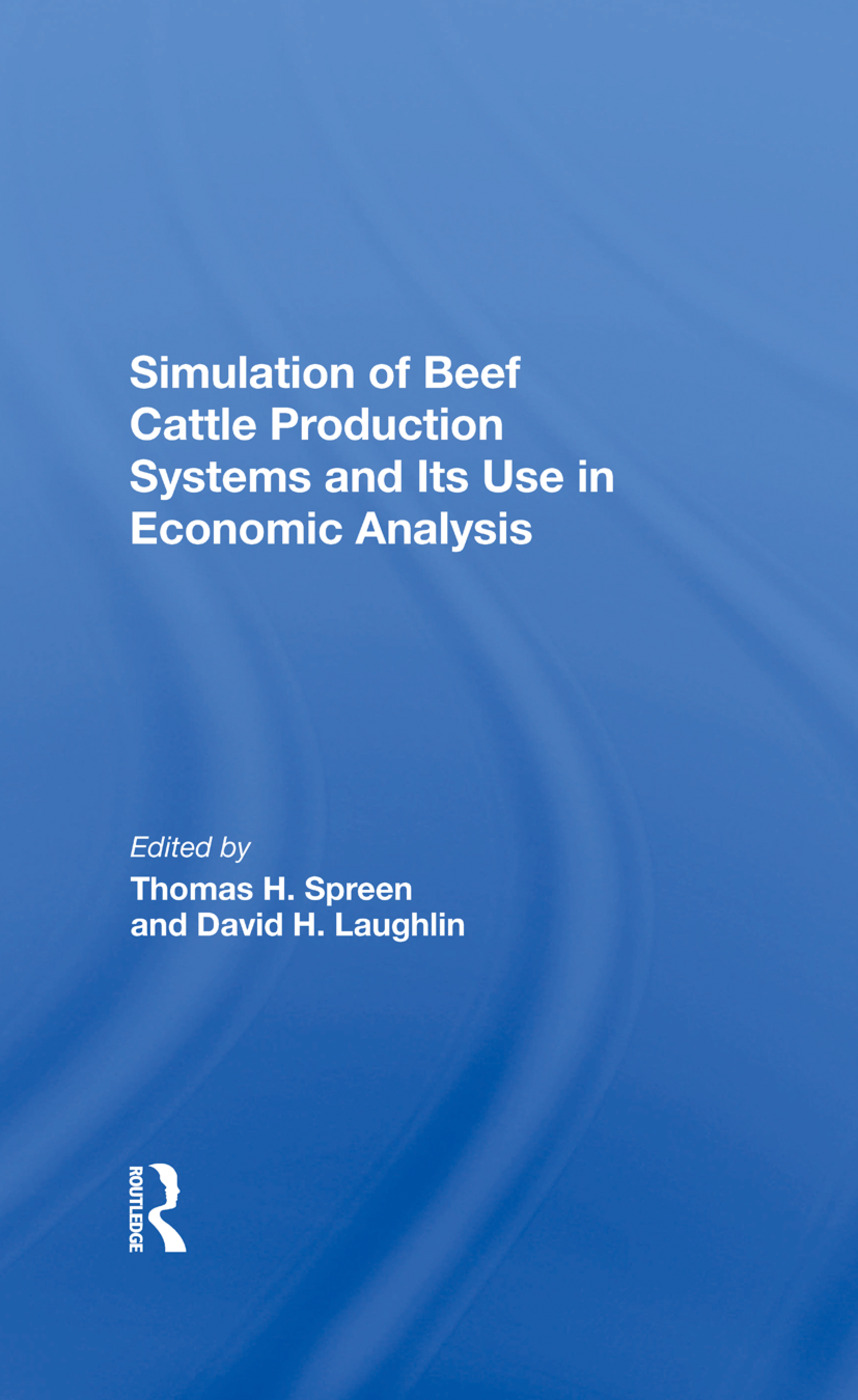 Simulation Of Beef Cattle Production Systems And Its Use In Economic Analysis: 1st Edition (Hardback) book cover