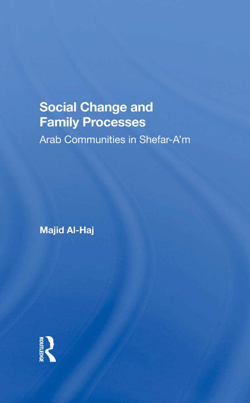 Social Change And Family Processes: Arab Communities In Shefara'm, 1st Edition (Hardback) book cover